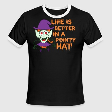 Life Is Better In A Pointy Hat Halloween - Men's Ringer T-Shirt