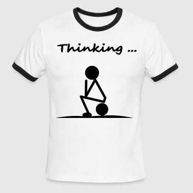 thinking - Men's Ringer T-Shirt