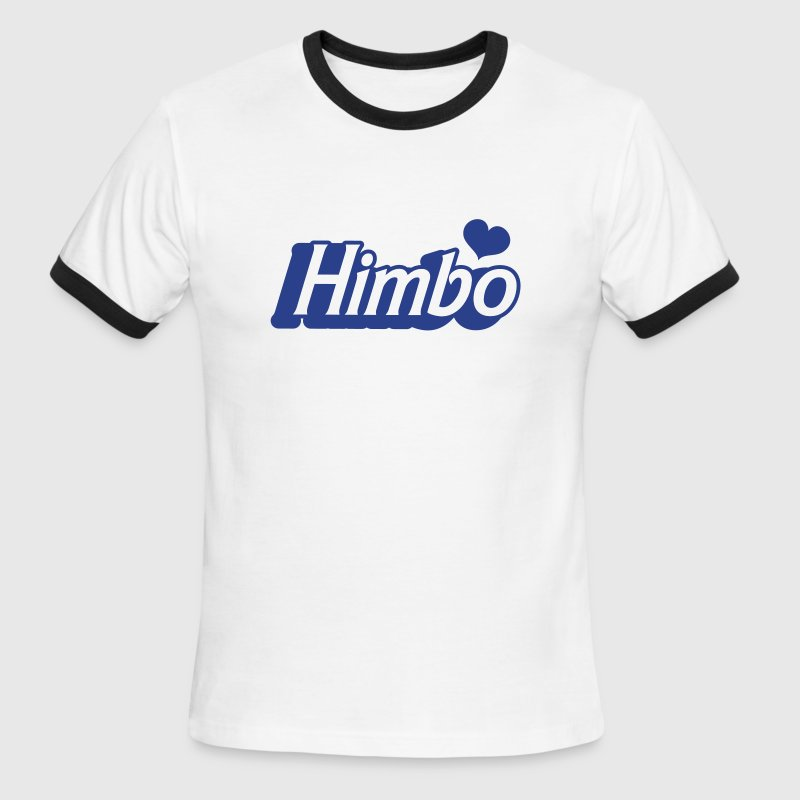 HIMBO male bimbo sexy! - Men's Ringer T-Shirt