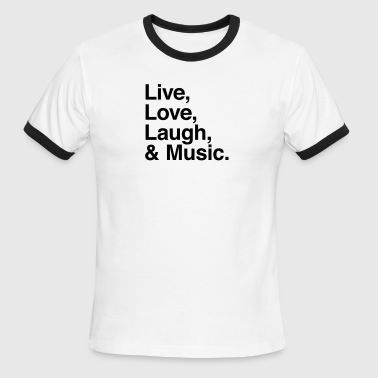 Live , love , laugh and music - Men's Ringer T-Shirt