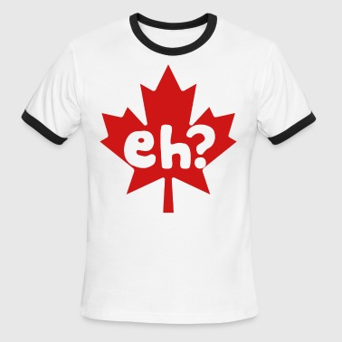 Eh Canada Day - Men's Ringer T-Shirt