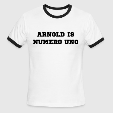 Mr University Arnold is Numero Uno - Men's Ringer T-Shirt