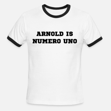 Mr Universe Arnold is Numero Uno - Men's Ringer T-Shirt