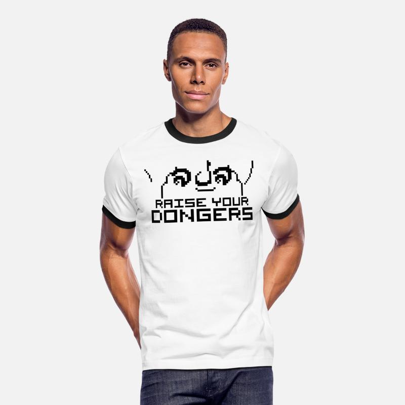 Raise Your Dongers Mens Ringer T Shirt Spreadshirt