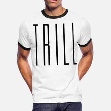 Red Trill Trill - stayflyclothing.com - Men's Ringer T-Shirt