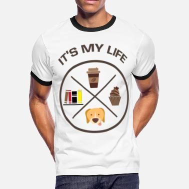 Coffee And Dog It's My Life Coffee, Book,dog - Men's Ringer T-Shirt