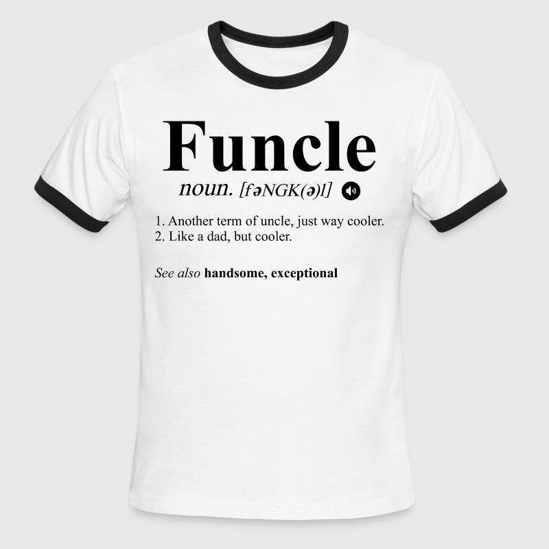 funcle funny uncle term - Men's Ringer T-Shirt
