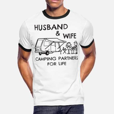 Hotwife Husband and wife camping partners for life tshirt - Men's Ringer T-Shirt