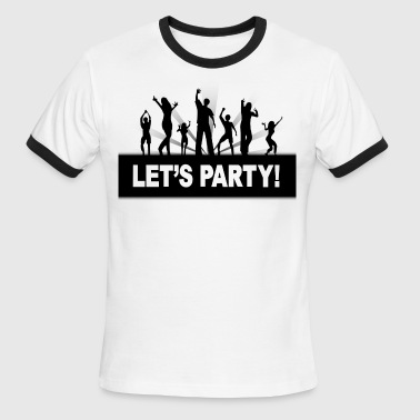 let's party - Men's Ringer T-Shirt