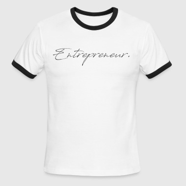Entrepreneur - Men's Ringer T-Shirt