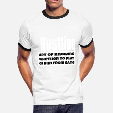 Speaking WordOWisdm-hustling-w - Men's Ringer T-Shirt