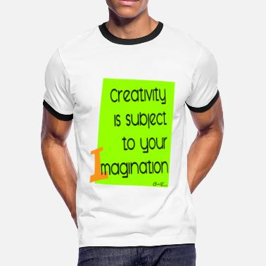 One Liner Liner-Creativity - Men's Ringer T-Shirt
