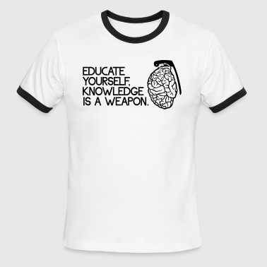 Knowledge is a weapon - Men's Ringer T-Shirt