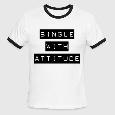 Single but not alone gift idea - Men's Ringer T-Shirt