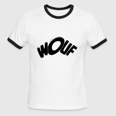 Bow Wow Wouf! Wuff! Dog Barking Bark Bay Woof bow-wow gift - Men's Ringer T-Shirt