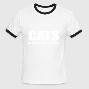 Sucking Dad cats because people suck - Men's Ringer T-Shirt