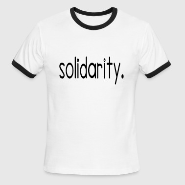 solidarity - Men's Ringer T-Shirt