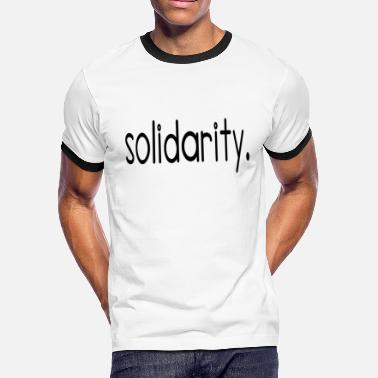 Civil Rights solidarity - Men's Ringer T-Shirt