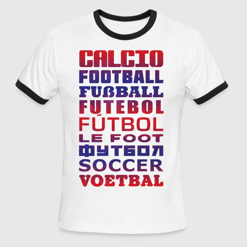 Soccer In Different Languages - Men's Ringer T-Shirt