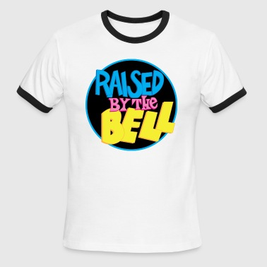 Raised by the Bell - Men's Ringer T-Shirt