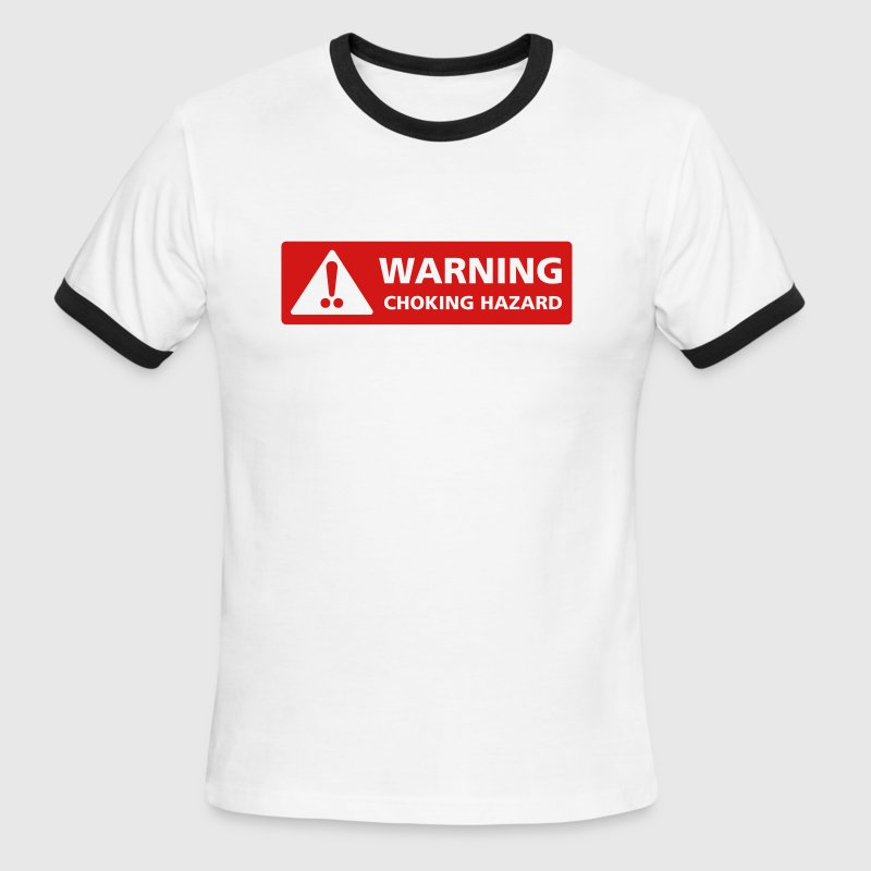 Choking Hazard - Men's Ringer T-Shirt