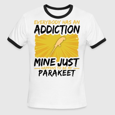 Funny Parakeet Parakeet Addiction Funny Farmer Animal Lover - Men's Ringer T-Shirt