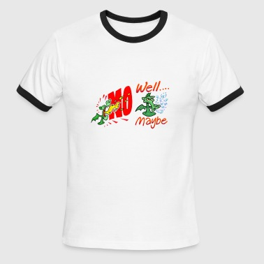 No Maybe - Men's Ringer T-Shirt
