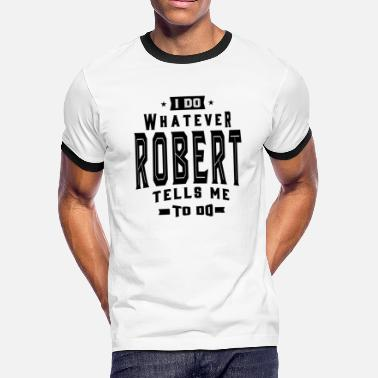 Robert Designs ROBERT - Men's Ringer T-Shirt