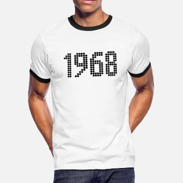 Birth Year 1968 1968, Numbers, Year, Year Of Birth - Men's Ringer T-Shirt