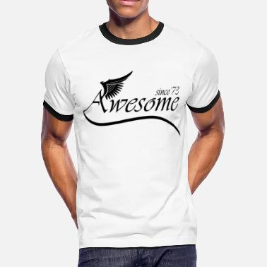 Awesome Since 1973  Awesome SINCE 1973 - Men's Ringer T-Shirt