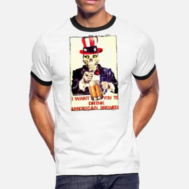American Uncle Sam Wants You I Want You To Drink American Brewed - Men's Ringer T-Shirt