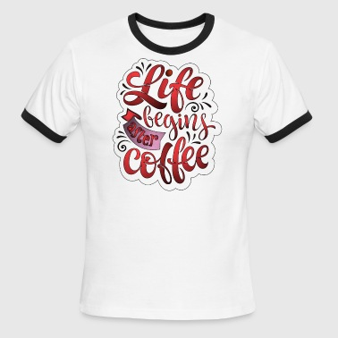After Coffee - Men's Ringer T-Shirt