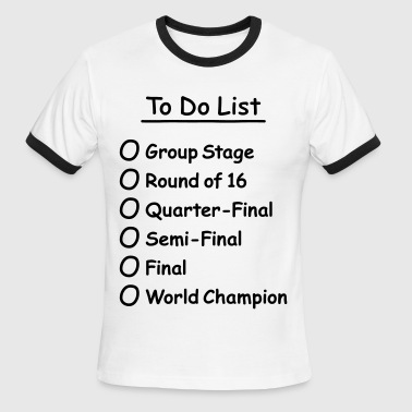 To Do List (Soccer World Champion Championship) - Men's Ringer T-Shirt