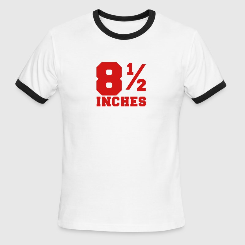 SIZE MATTERS 8 and one half inches 1/2 - Men's Ringer T-Shirt