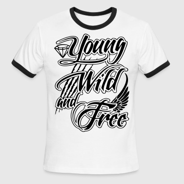 Young, Wild, and Free - stayflyclothing.com - Men's Ringer T-Shirt