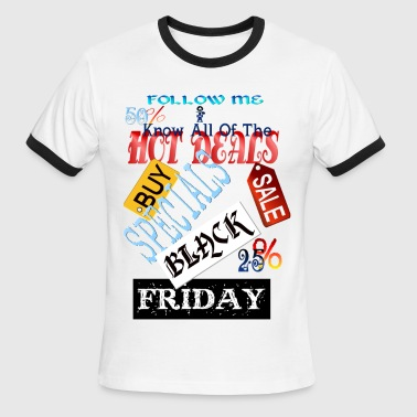 Follow Me-Black Friday - Men's Ringer T-Shirt