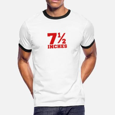 Big Penis SIZE MATTERS 7 and one half inches 1/2 - Men's Ringer T-Shirt