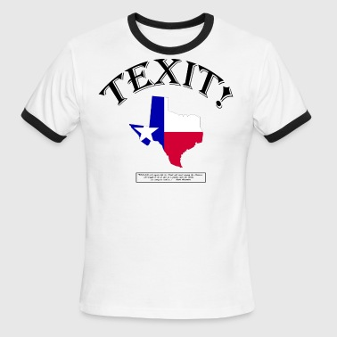 TEXIT! (With Sam Houston quote...!) - Men's Ringer T-Shirt