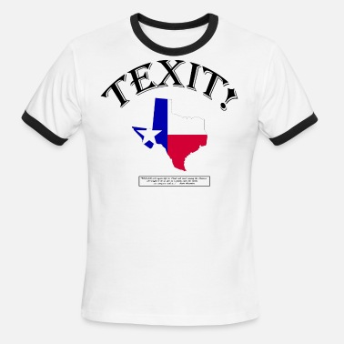 Texas Secede TEXIT! (With Sam Houston quote...!) - Men's Ringer T-Shirt