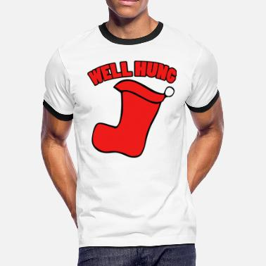 WELL HUNG FUNNY CHRISTMAS - Men's Ringer T-Shirt