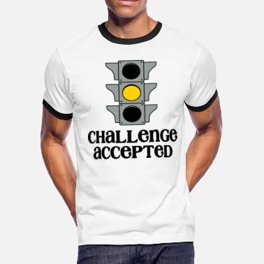Accepted Challenge Accepted - Men's Ringer T-Shirt