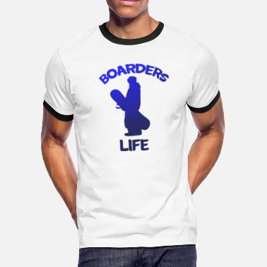 Snowboard Life Snowboarder snowboarding Boarders Life - Men's Ringer T-Shirt