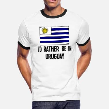Uruguay I'd Rather Be In Uruguay - Men's Ringer T-Shirt