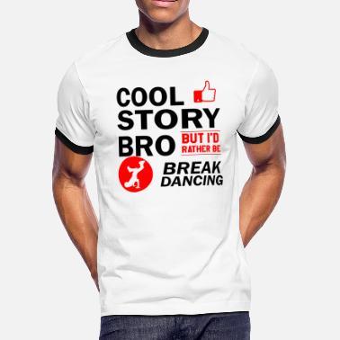 6266b595 Dance Design For Cool break dancing designs - Men's Ringer T-