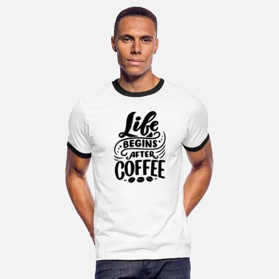 Style Of Music T-Shirts - Life Begins After Coffee Bean Style - Men's Ringer T-Shirt white/black