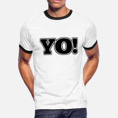 Yo! - Men's Ringer T-Shirt