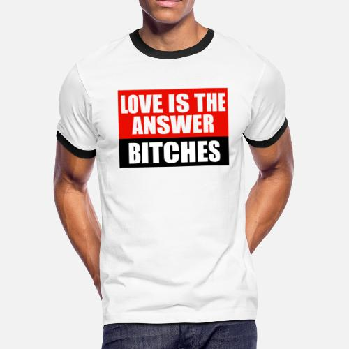 2ac3767e8 Funny Cool 'Love Is The Answer Bitches' Gift Trend by Shrooom | Spreadshirt