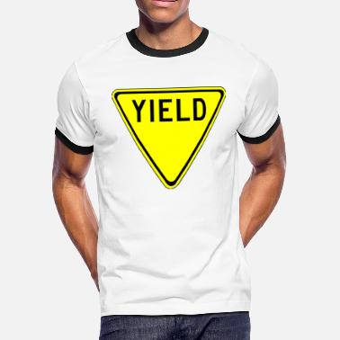 Yield yield - Men's Ringer T-Shirt