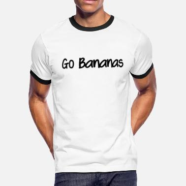Go Bananas Go Bananas - Men's Ringer T-Shirt