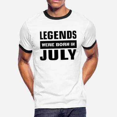 164d1785e Legends were born in July - Men's Ringer T-Shirt